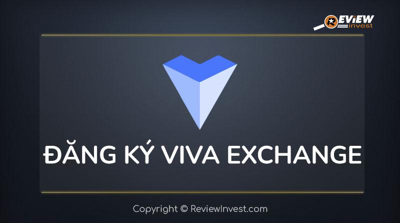 Đăng ký Viva Exchange