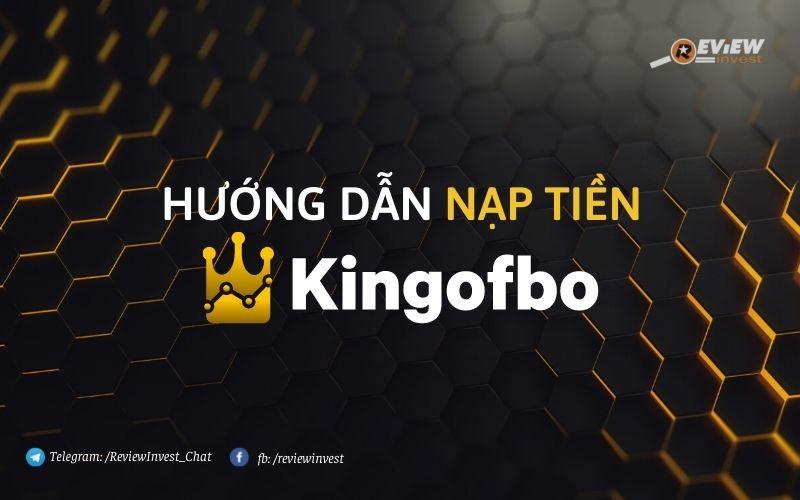 Nạp tiền Kingofbo