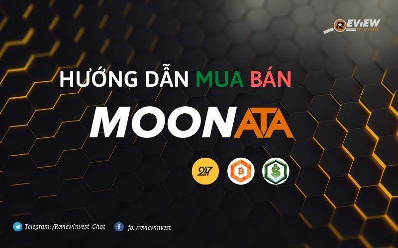 Mua bán MoonATA nhanh chóng, an toàn và giá tốt nhất