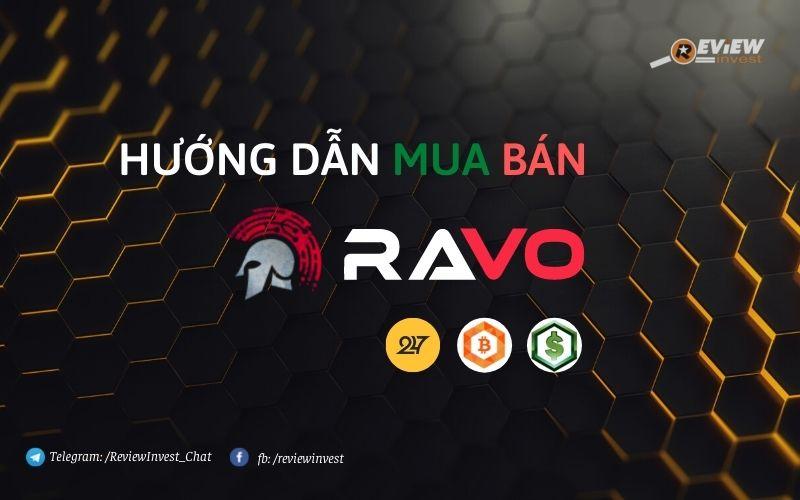 Mua bán Ravo an toàn, nhanh chóng và giá tốt