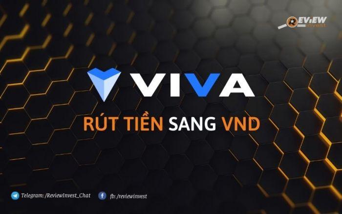 Rút tiền Viva Exchange sang VND đơn giản và nhanh chóng