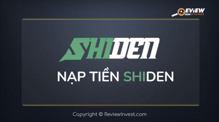 Nạp tiền Shiden